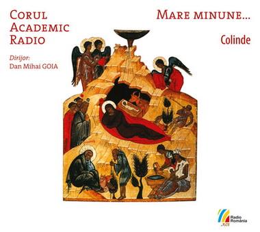 Coperta Corul Academic Radio - Mare minune