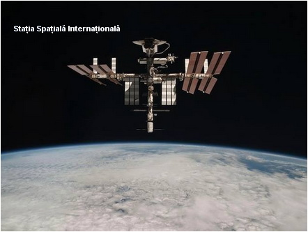 Stația Spațială Internațională - International Space Station