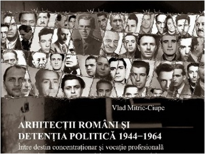 arhitectii romani si detentia politica