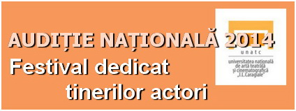 auditie nationala 2014 inscrieri festival tineri actori