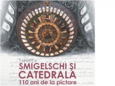 expo smighelschi si catedrala