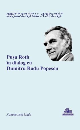 pusa roth d r popescu cronica de serban cionoff la vol prezentul absent ars longa 2013