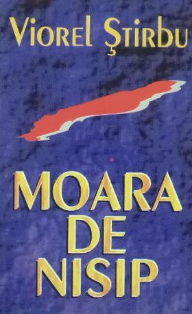 viorel-stirbu---moara-de-nisip-